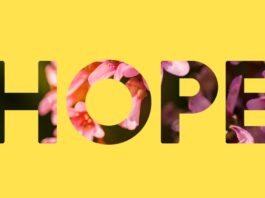 HOPE - if you have it, you have everything