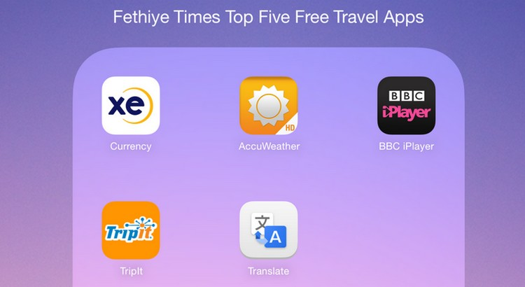 The Fethiye Times pick of the top five free holiday apps to take with you on your vacation.