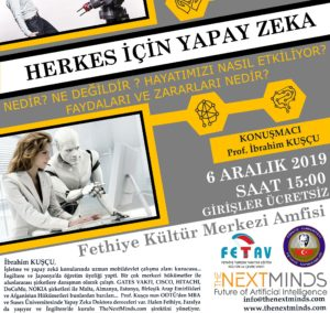 The Next Minds: The future of Artificial Intelligence Seminar @ Fethiye Belediyesi Kültür Merkezi