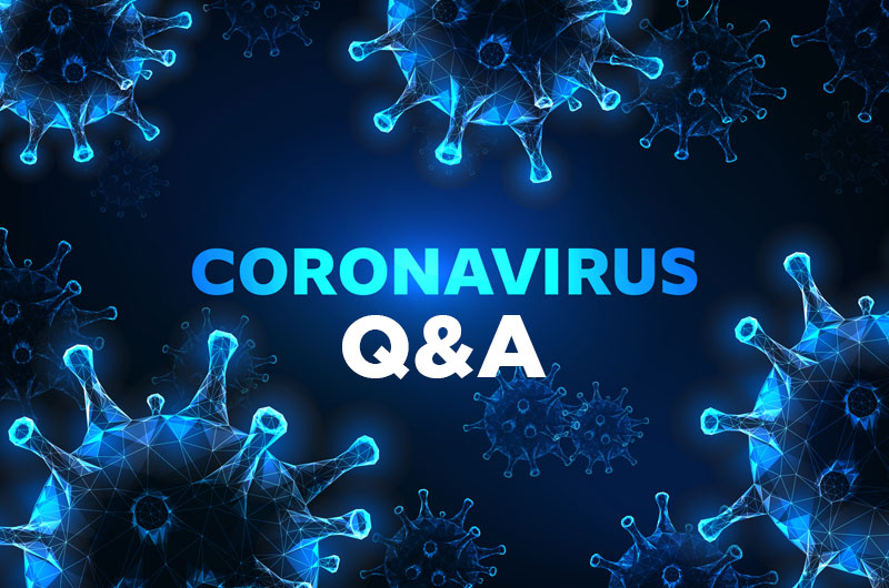 Questions and Answers on Coronavirus (COVID-19)