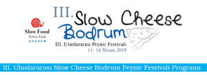 Save the date: Slow Cheese Bodrum 11-14 April 2019 @ Various